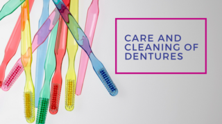 care and cleaning of dentures
